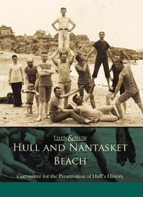 Hull and Nantasket Beach als Taschenbuch