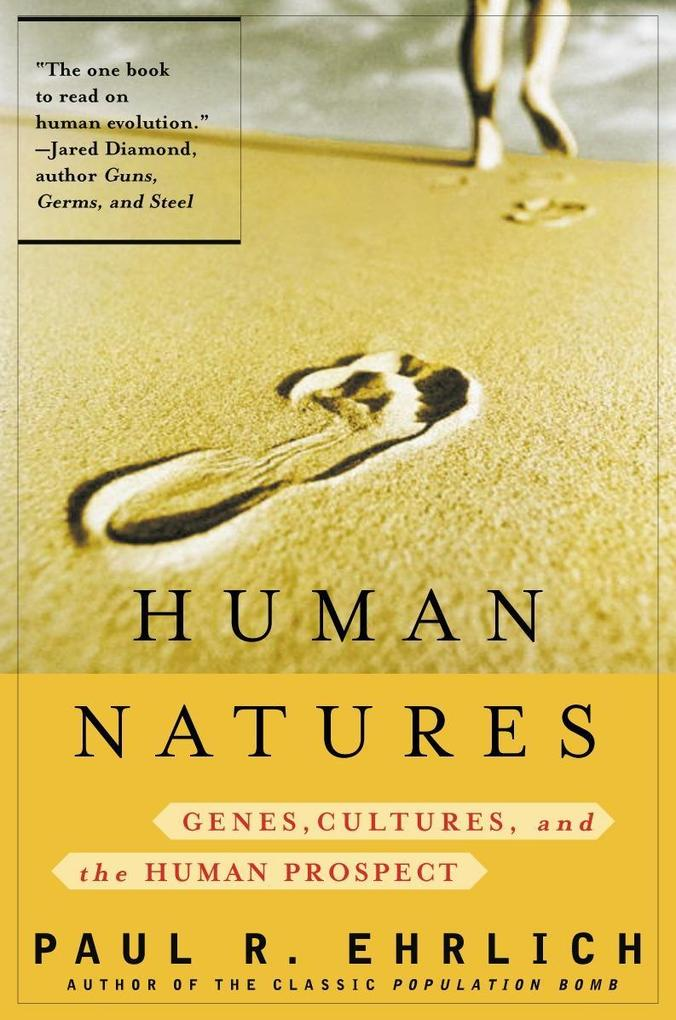 Human Natures: Genes, Cultures, and the Human Prospect als Taschenbuch