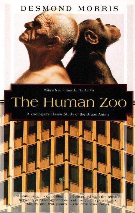 The Human Zoo: A Zoologist's Study of the Urban Animal als Taschenbuch