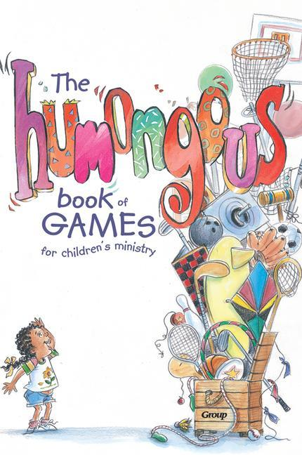 The Humongous Book of Games for Children's Ministry als Taschenbuch