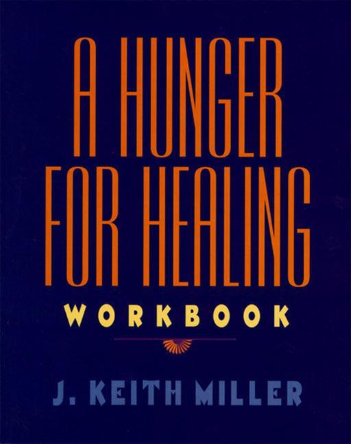 A Hunger for Healing Workbook als Taschenbuch