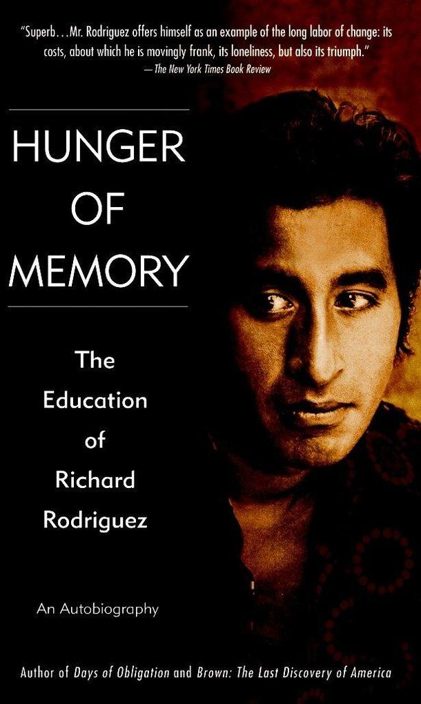Hunger of Memory: The Education of Richard Rodriguez als Taschenbuch