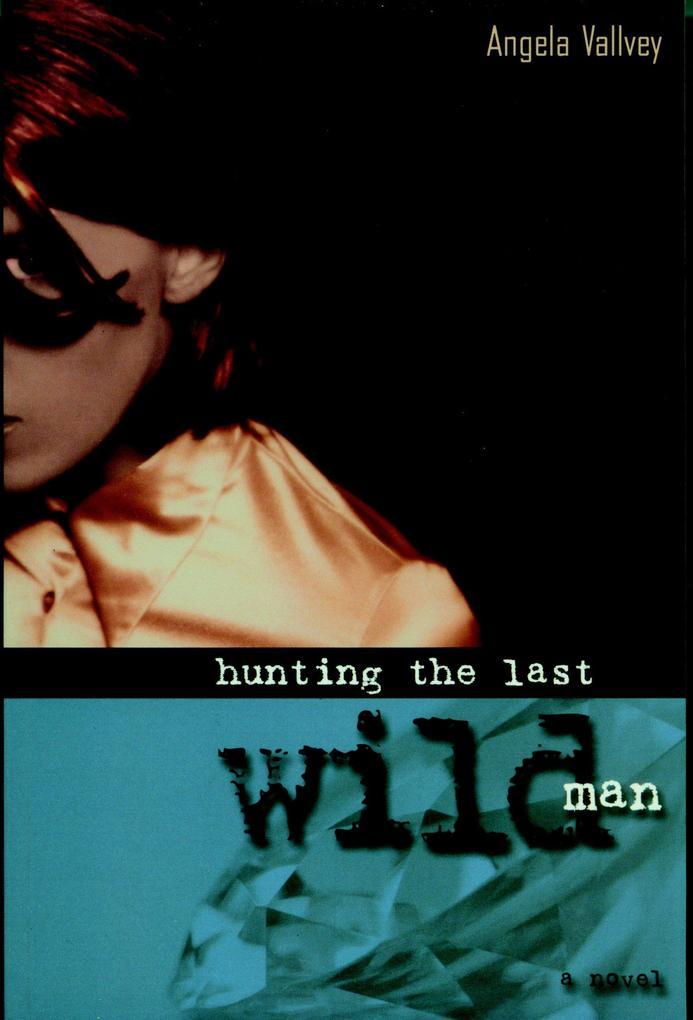 Hunting the Last Wild Man als Taschenbuch