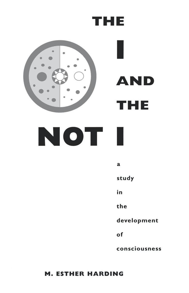 The I and the Not-I: A Study in the Development of Consciousness als Taschenbuch