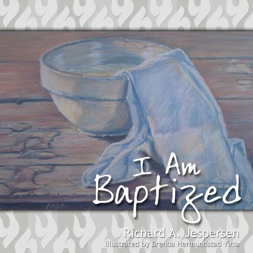 I Am Baptized als Taschenbuch
