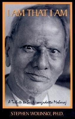 I Am That I Am: A Tribute to Sri Nisargadatta Maharaj als Taschenbuch