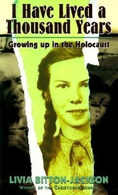 I Have Lived a Thousand Years: Growing Up in the Holocaust als Taschenbuch