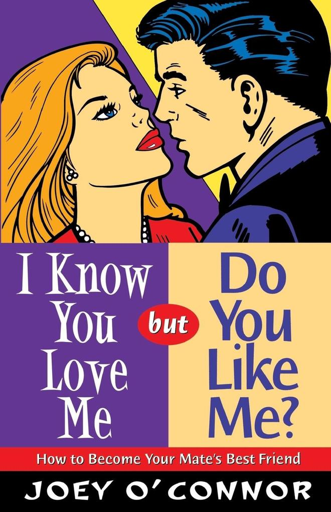 I Know You Love Me, But Do You Like Me? als Taschenbuch