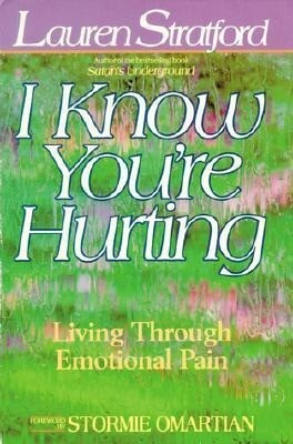 I Know You're Hurting: Living Through Emotional Pain als Taschenbuch