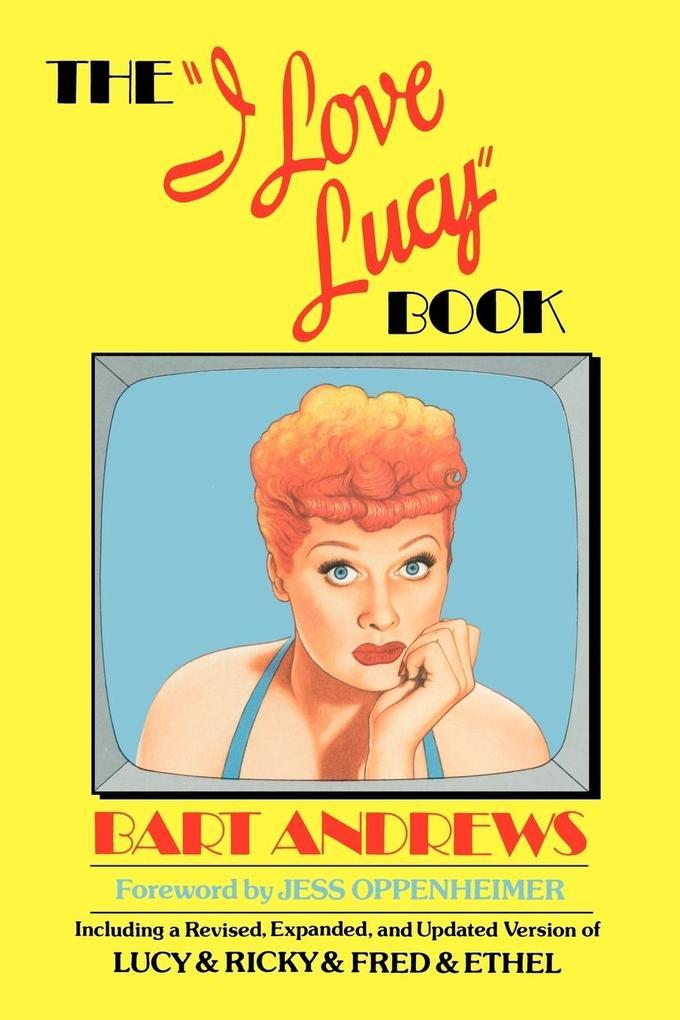 The I Love Lucy Book als Taschenbuch