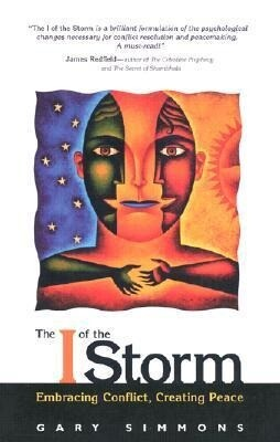 The I of the Storm: Embracing Conflict, Creating Peace als Taschenbuch