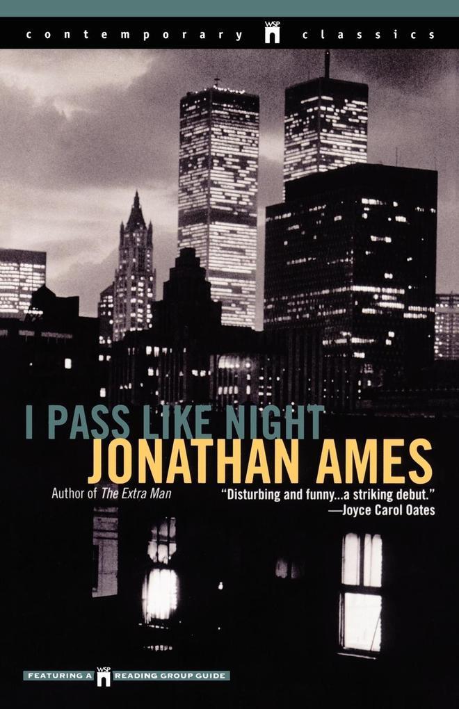 I Pass Like Night als Taschenbuch