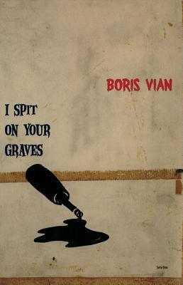 I Spit on Your Graves als Taschenbuch