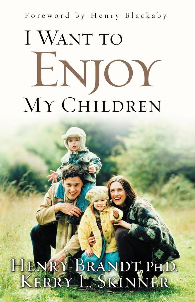 I Want to Enjoy My Children als Taschenbuch