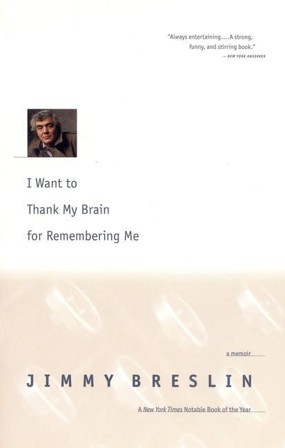 I Want to Thank My Brain for Remembering Me: A Memoir als Taschenbuch
