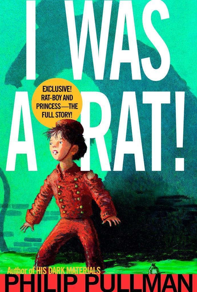 I Was a Rat! als Taschenbuch