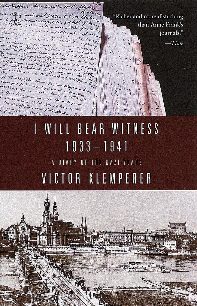 I Will Bear Witness 1933-1941: A Diary of the Nazi Years als Taschenbuch
