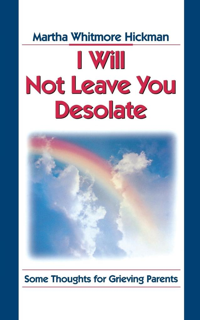 I Will Not Leave You Desolate als Taschenbuch