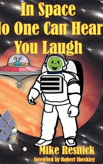 In Space No One Can Hear You Laugh als Buch