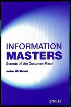 Information Masters: Secrets of the Customer Race als Buch