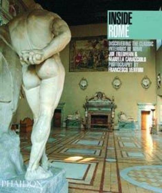 Inside Rome: Discovering the Classic Interiors of Rome als Taschenbuch