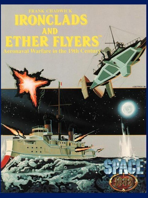 Ironclads & Ether Flyers: Aeronaval Combat for Space: 1889 als Taschenbuch