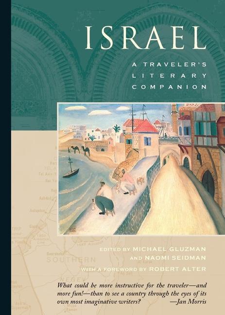 Israel: A Traveler's Literary Companion als Taschenbuch