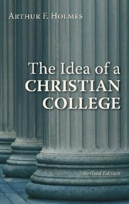 The Idea of a Christian College als Taschenbuch