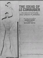 The Ideas of Le Corbusier on Architecture and Urban Planning als Taschenbuch
