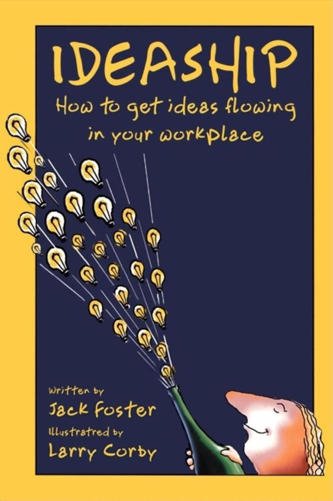 Ideaship: How to Get Ideas Flowing in Your Workplace als Taschenbuch