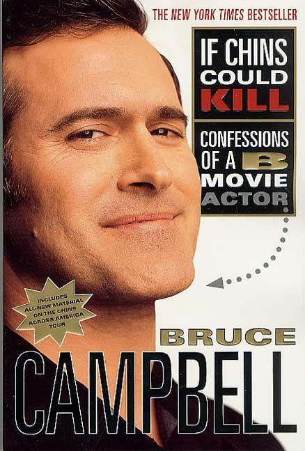 If Chins Could Kill: Confessions of A B Movie Actor als Taschenbuch