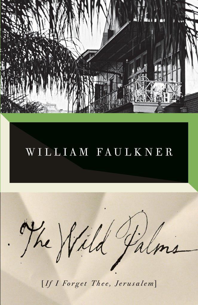 The Wild Palms als Taschenbuch