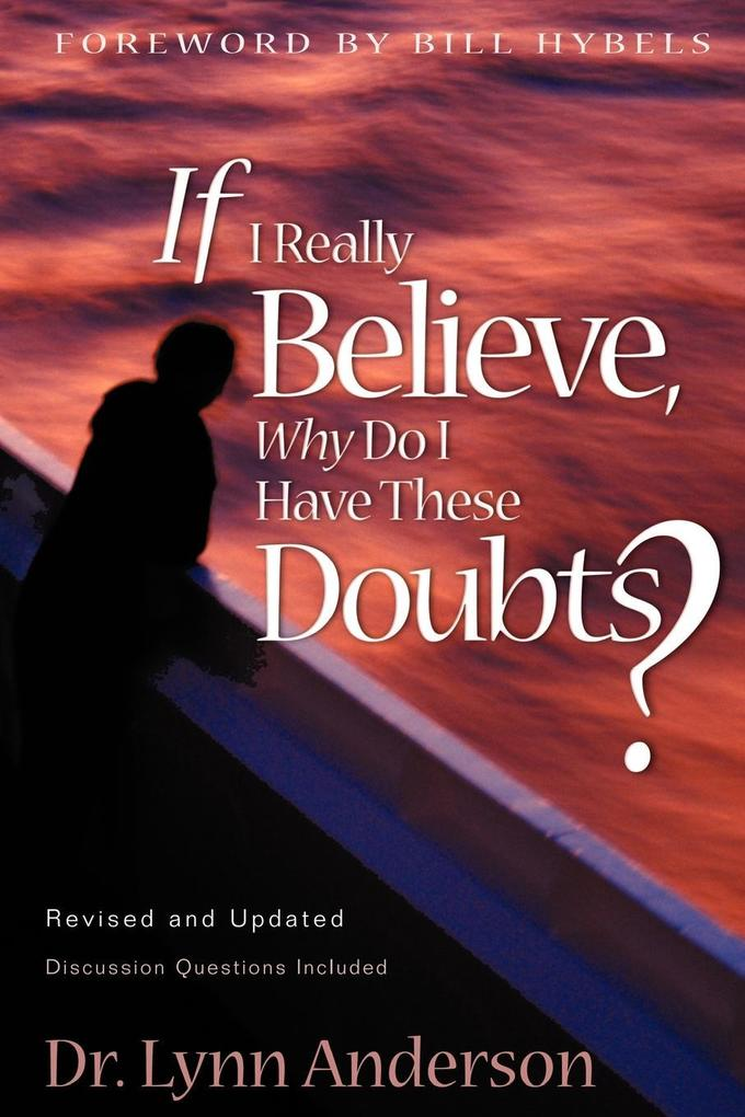 If I Really Believe, Why Do I Have These Doubts? als Taschenbuch