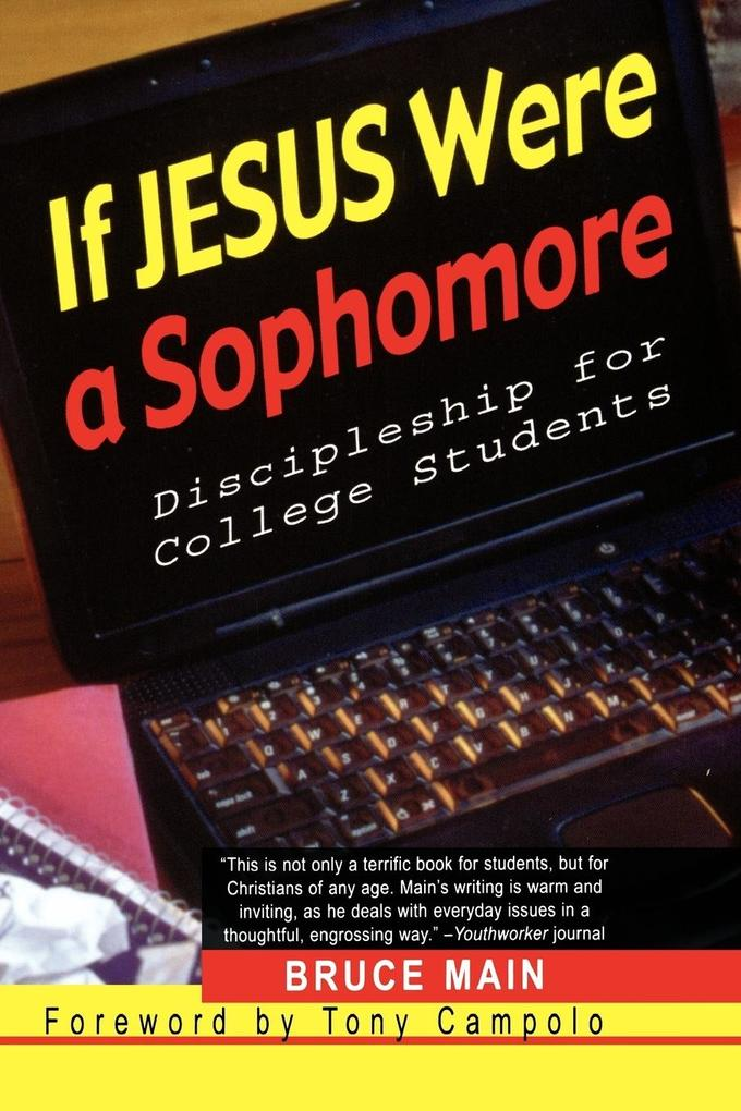 If Jesus Were a Sophomore: Discipleship for College Students als Taschenbuch