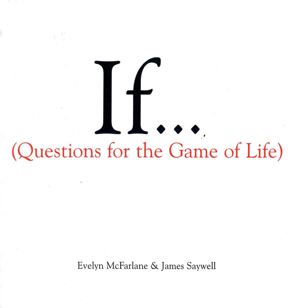 If..., Volume 1: (Questions for the Game of Life) als Buch