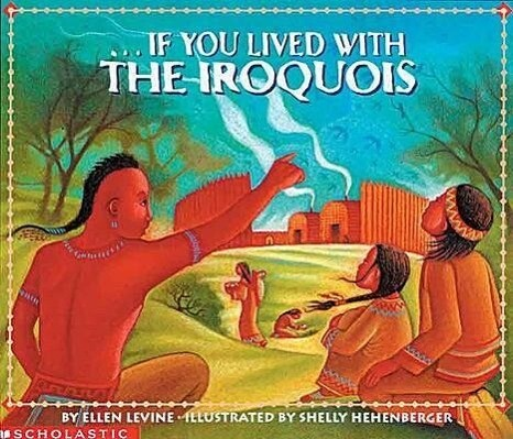 If You Lived with the Iroquois als Taschenbuch