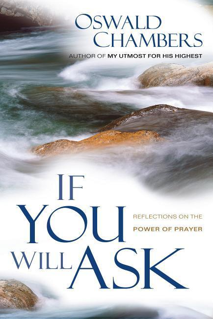 If You Will Ask: Reflections on the Power of Prayer als Taschenbuch