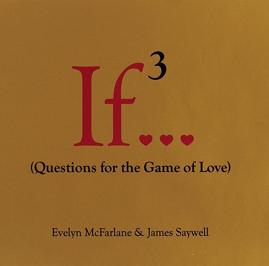If 3...: Questions for the Game of Love als Buch
