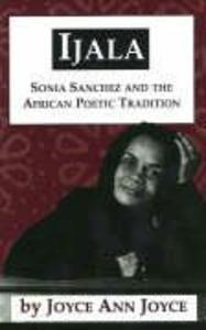 Ijala: Sonia Sanchez and the African Poetic Tradition als Taschenbuch
