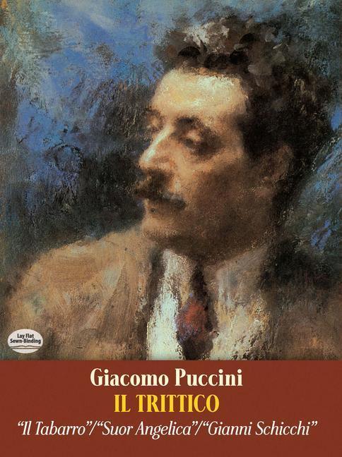 Il Trittico in Full Score: Il Tabarro / Suor Angelica / Gianni Schicchi als Taschenbuch