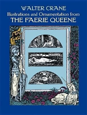 Illustrations and Ornamentation from the Faerie Queene als Taschenbuch