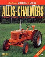 Allis-Chalmers Tractors and Crawlers Illustrated Buyers Guide als Taschenbuch