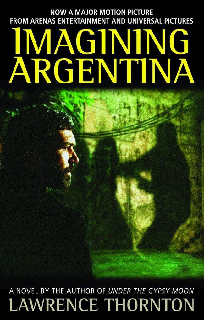 Imagining Argentina als Taschenbuch