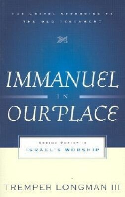 Immanuel in Our Place: Seeing Christ in Israel's Worship als Taschenbuch