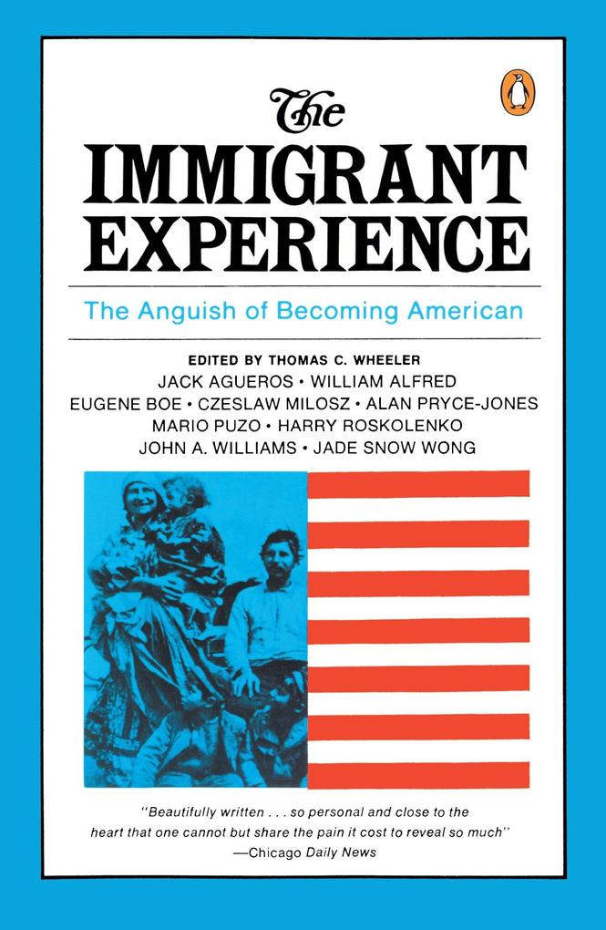 The Immigrant Experience: The Anguish of Becoming American als Taschenbuch