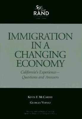 Immigration in a Changing Economy: California's Experience--Questions and Answers als Taschenbuch