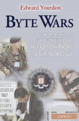 Byte Wars: The Impact of September 11 on Information Technology als Taschenbuch