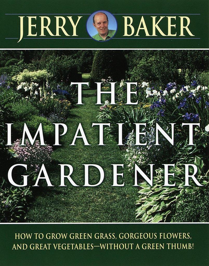 The Impatient Gardener als Taschenbuch