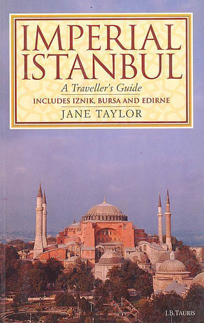 Imperial Istanbul: A Traveler's Guide als Taschenbuch