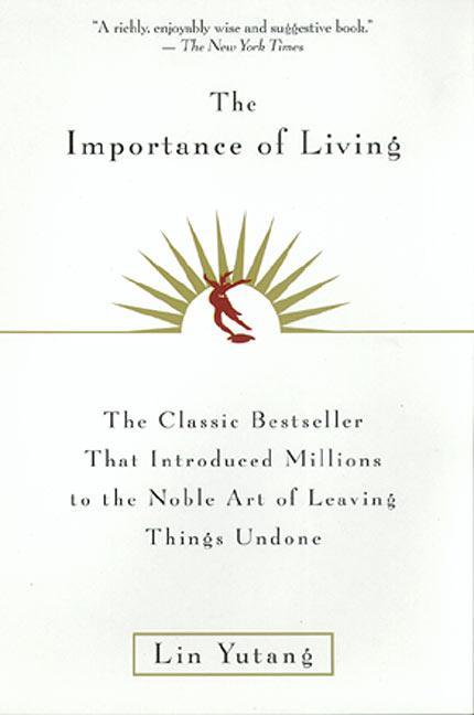 The Importance of Living als Taschenbuch